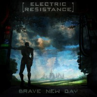Electric Resistance - Brave New Day