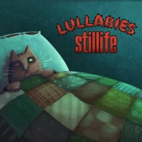 "Stillife - ""Lullabies"""
