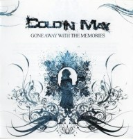 """Cold In May - """"Gone Away With Memories"""""""
