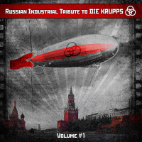 "V/A - ""Russian Industrial Tribute to DIE KRUPPS"""