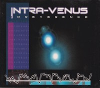 "Intra-Venus - ""Irreverence"" (CIS Edition)"