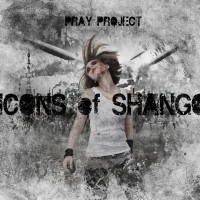 "Pray Project - ""Icons Of Shango"""