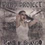 """Pray Project - """"Icons Of Shango"""""""