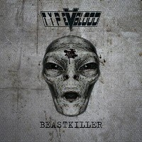 "Type V Blood - ""Beastkiller"""