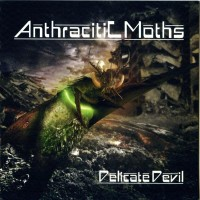 "Anthracitic Moths - ""Delicate Devil"""