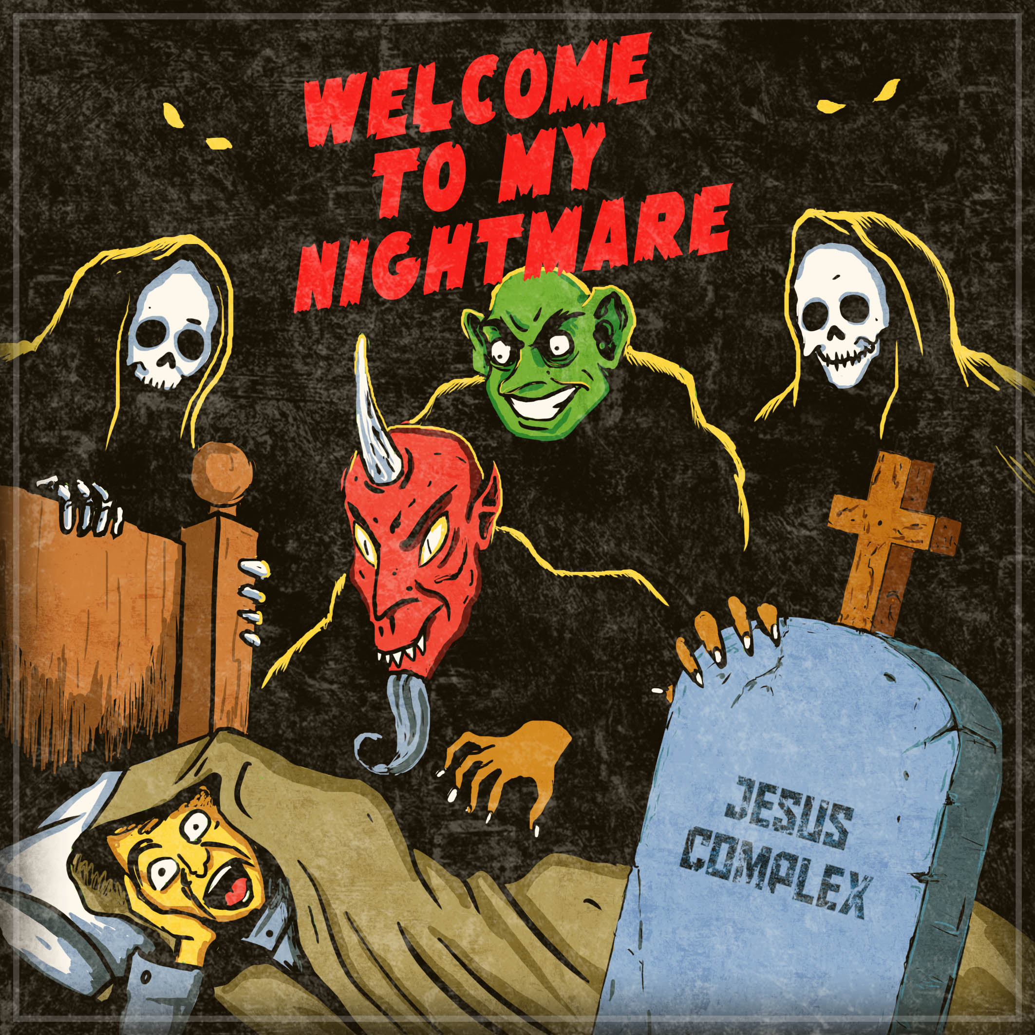 Jesus Complex — «Welcome To My Nightmare»