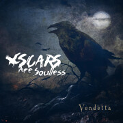 Scars Are Soulless - «Vendetta»