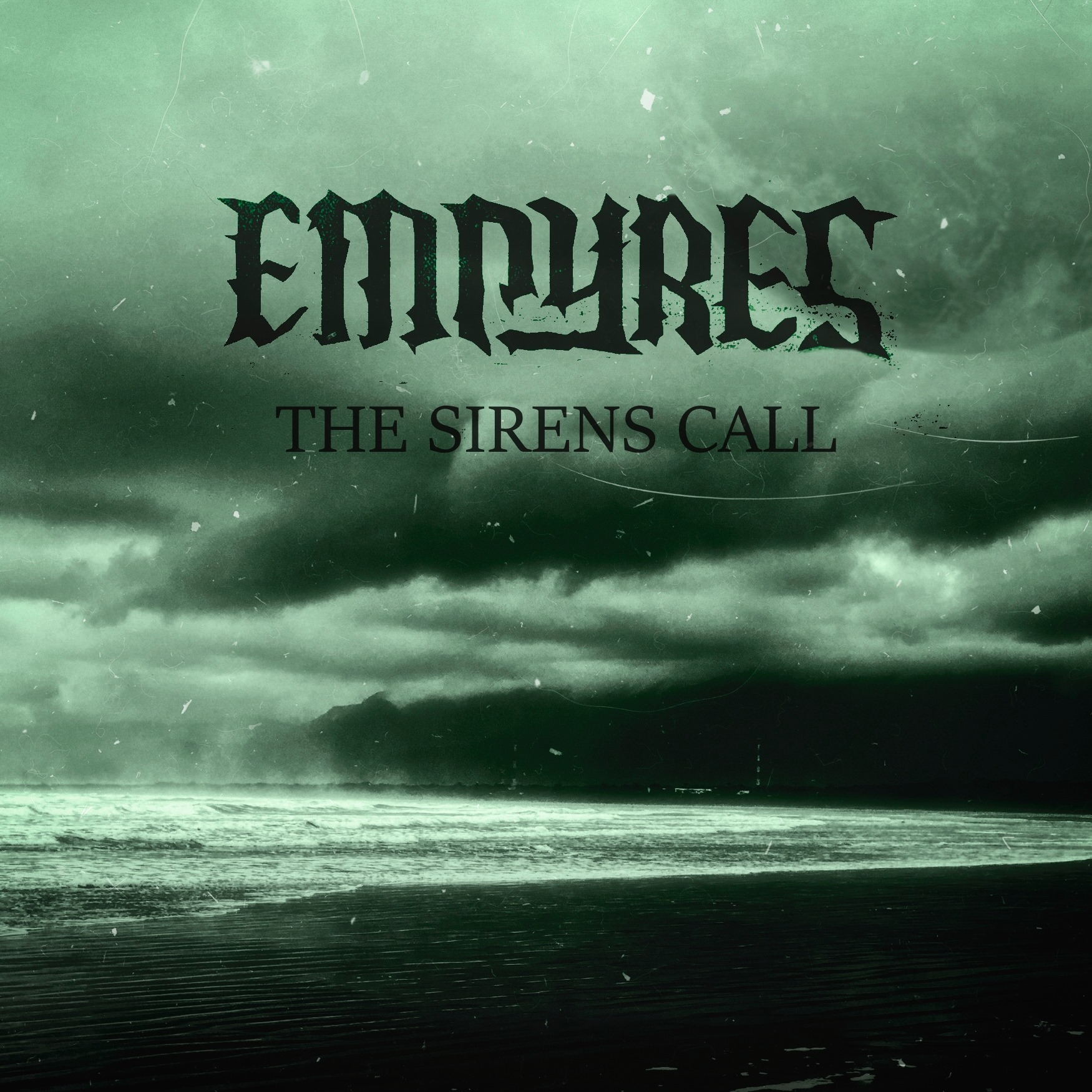 Empyres - «The Sirens Call»