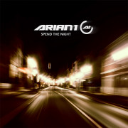 Arian 1 - «Spend The Night»