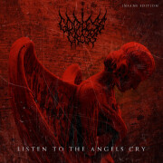 GODLESS CROSS - «Listen To The Angels Cry (Insane Edition)»