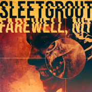 "Sleetgrout - ""Farewell, Nit!"""