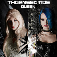 "Thornsectide - ""Queen"""