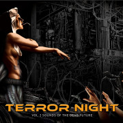 «Terror Night Vol.2 Sounds Of Dead Future»